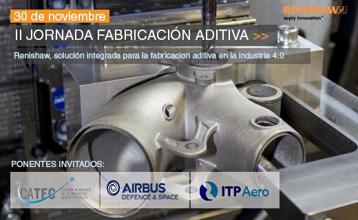 II Jornada de Fabricación Aditiva, una solución integral en el Industria 4.0