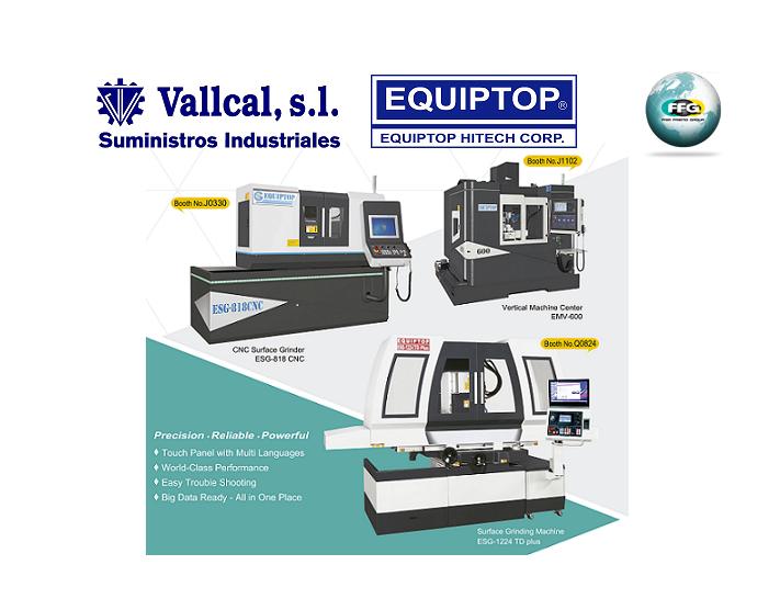 EQUIPTOP a la vanguardia del mecanizado y rectificado en el mercado español