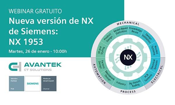 Avantek organiza un webinar gratuito sobre la nueva versión de NX de Siemens: NX 1953